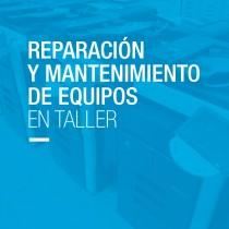 Reparacion y Mantenimiento de Equipos en Taller